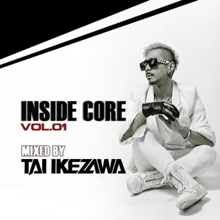 TAI IKEZAWA - INSIDE CORE vol.01