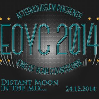 EOYC 2014 Afterhours.Fm Distant Moon in the mix 24.12.2014
