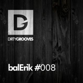 balErik DirtyGrooves.com Podcast 08 - 20.09.2014