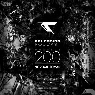 //Reloading-Podcast//-Chapt.200-Morgan Tomas (Reloading Records)