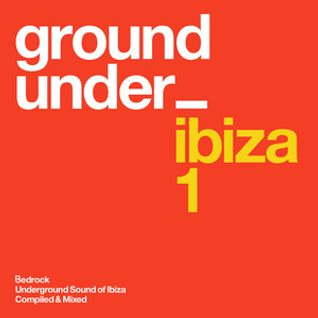 Underground Sound Of Ibiza - CD1 Minimix  - Poolside / Daytime
