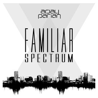 Arjay Parian - Familiar Spectrum