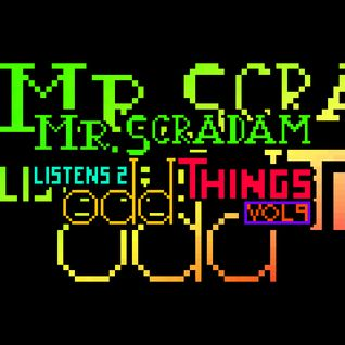 Mr. Scradam Listens 2 Odd Things Episode 9: September 23rd, 2015