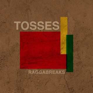 tosses_RaggaBreaks