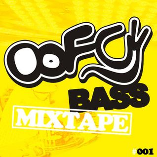 #OOFCYBASS MIXTAPE Nº001 -> Enjoy The Night