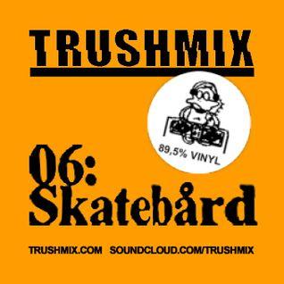 Skatebårds Partymix (for TRUSHMIX.COM)