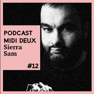 Podcast #12 - Sierra Sam - Midi Deux December Podcast