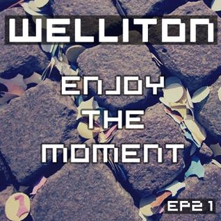 Welliton - Enjoy The Moment EP21 (Special Carnival)