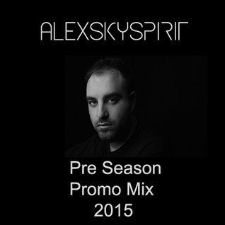 Alexskyspirit - Preseason Promo Mix 2015