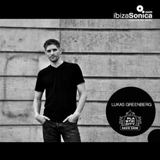 LUKAS GREENBERG - PLASTIC CITY RADIO - 16 MARZ 2015