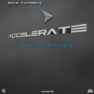 Nick Turner - ACCELERATE SPECIAL - The Classics