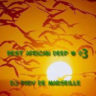BEST AFRICAN DEEP #03 ...DJ PADY DE MARSEILLE