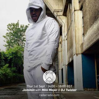 Jammin w/ Milli Major and DJ Twister - 1st September 2016