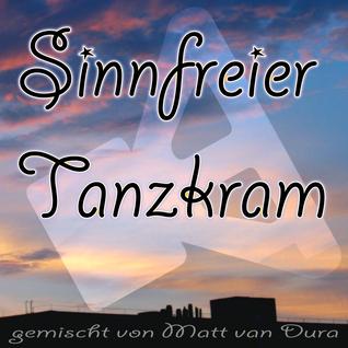 Sinnfreier Tanzkram