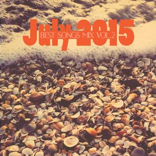 COLUMBUS BEST OF JULY 2015 MIX- VOL. TWO