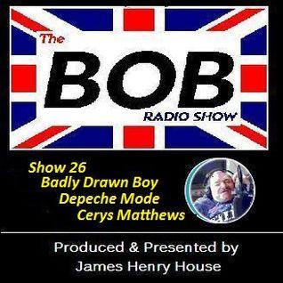 The BOB Radio Show - Show 26