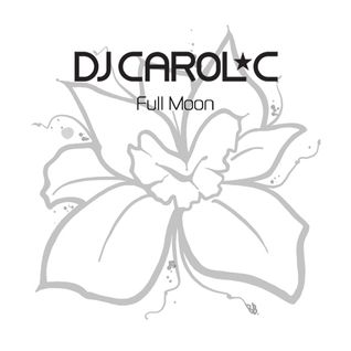 DJ Carol C - Full Moon Mix