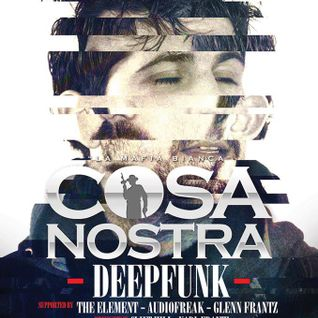 Deepfunk @ Cosa Nostra ft. James Teej & Deepfunk - 14.04.2013