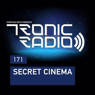Tronic Podcast 171 with Secret Cinema