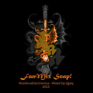 FanMix Snap! MusitecaElectronica 2015 - Mixed by djjaq
