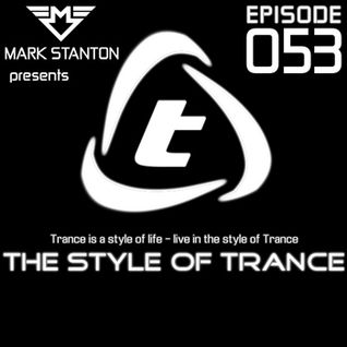 Mark Stanton - The Style Of Trance 053 [Megaport FM | GTI Radio]