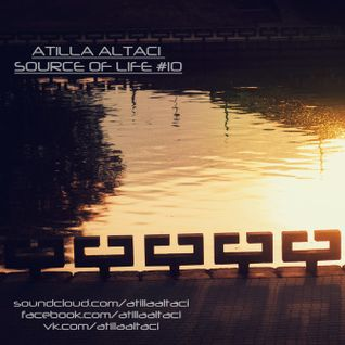Atilla Altaci - Source of Life #10