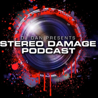 DJ Dan presents Stereo Damage Podcast Featuring Dj VISION Ithaca NY