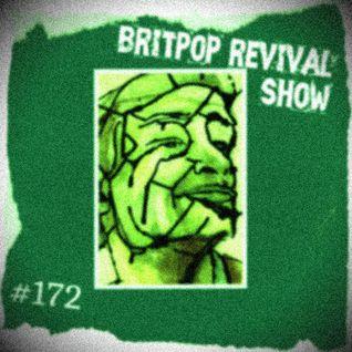 Britpop Revival Show #172 5th October 2016