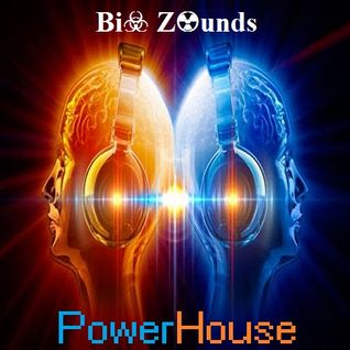 Bi☣ Z☢unds - PowerHouse (September 2K15 Podcast)