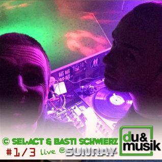 Sel-Act & Basti Schwierz Live @ Club Sunray Part 1