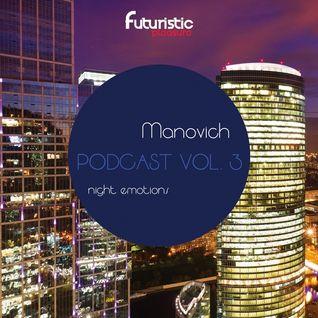 Manovich - Futuristic Pleasure Podcast 3 (Night Emotions 21-09-2016)