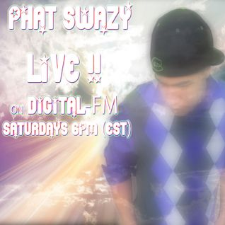 Phat SwaZy LIVE on Digital-FM.com: Feb 11th 2012