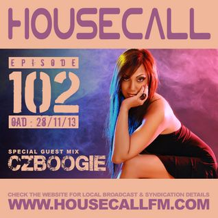 Housecall EP#102 (28/11/13) incl. a guest mix from CZBoogie
