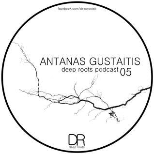 Antanas Gustaitis - Deep Roots 05