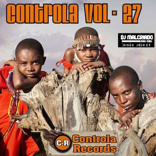 Controla Vol. 27 - Dj. Malcriado (Mau Mau)
