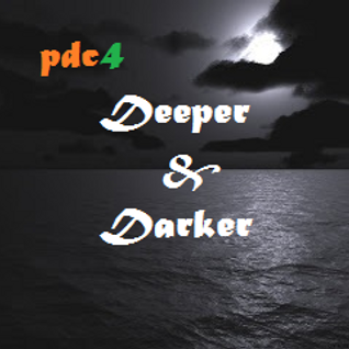 DEEPER & DARKER (PODCAST 4)