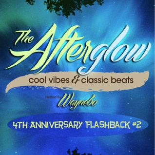 The Afterglow - 4th Anniversary Flashback #2