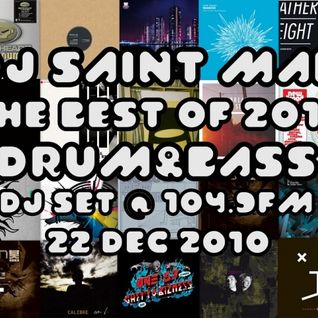 DJ Saint Man - The Best Of 2010 Drum&Bass DJ Set @ 104.9FM 22 Dec 2010