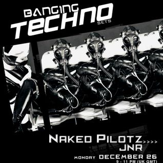 NakedPilotz - BANGING TECHNO SETS :: 20