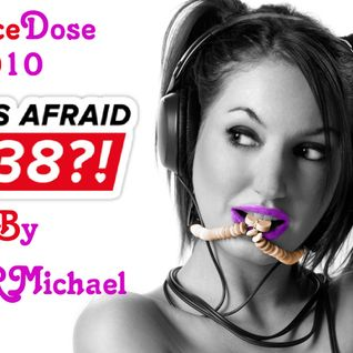 TranceDose ( Who's Afraid Of 138 ) Episode 010 By DJ DRMichael