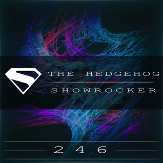 The Hedgehog - Showrocker 246 - 10.09.2015