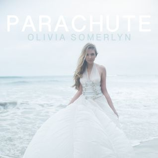 Olivia Somerlyn- Parachute (DJ Escape & Tony Coluccio Remix)