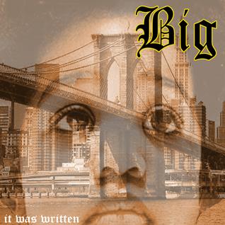 IT WAS WRITTEN, BY BIGGIE