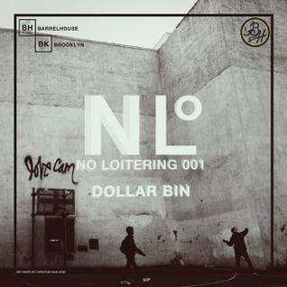 """""""No Loitering"""" Mixes: $1 Bin"""