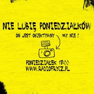 """Audycja """"Nie lubię poniedziałków"""" 2.04.2012"""