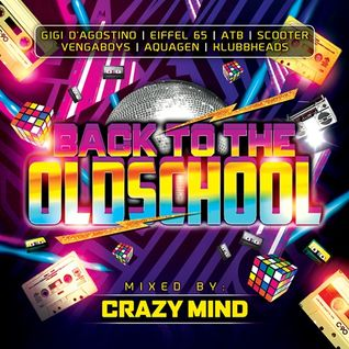 Crazy Mind - Back To The Oldschool