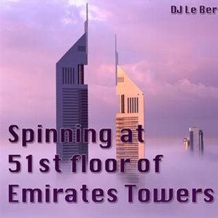 Spinning at 51st floor Emirates Towers