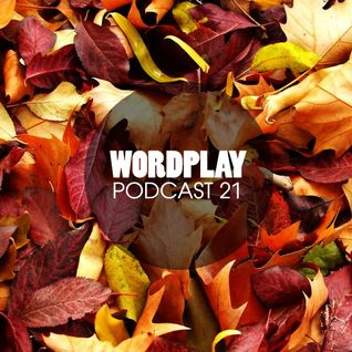 Wordplay Podcast 021   Hosted by Vice  September 2016   New UK & US Hip Hop