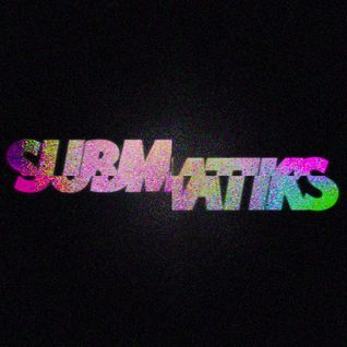 Submatiks - ½Hour Bass
