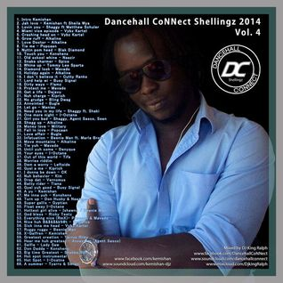 Dancehall CoNNect Shellingz 2K14 Vol. 4 feat. Kemishan